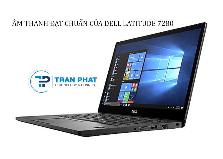 Âm thanh đạt chuẩn của Dell Latitude 7280
