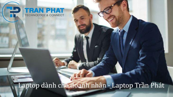 Top 10 mẫu laptop phù hợp nhất dành cho doanh nhân