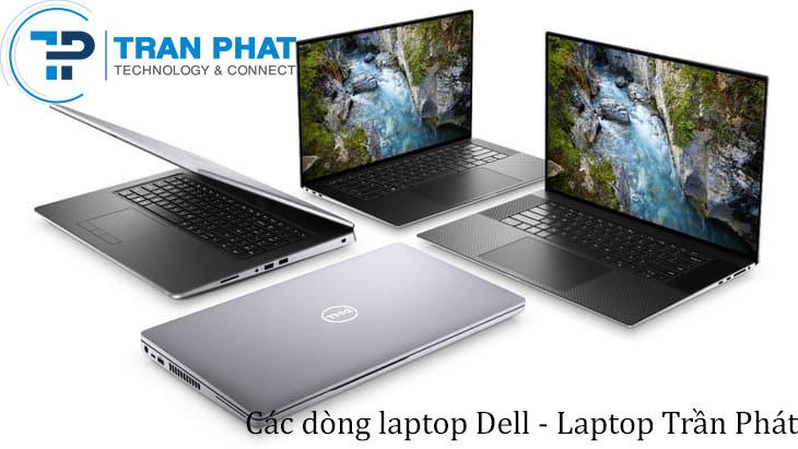 6 Dòng Laptop Dell Được Săn Đón Nhất Trên Thị Trường Hiện Nay