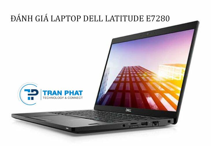 Đánh giá laptop Dell Latitude 2017 (E7280)