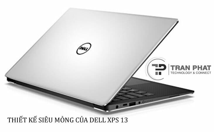 Thiết kế siêu mỏng của Dell XPS 13