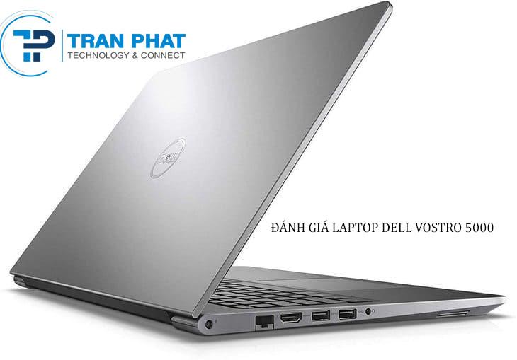 Đánh giá laptop Dell Vostro 5000