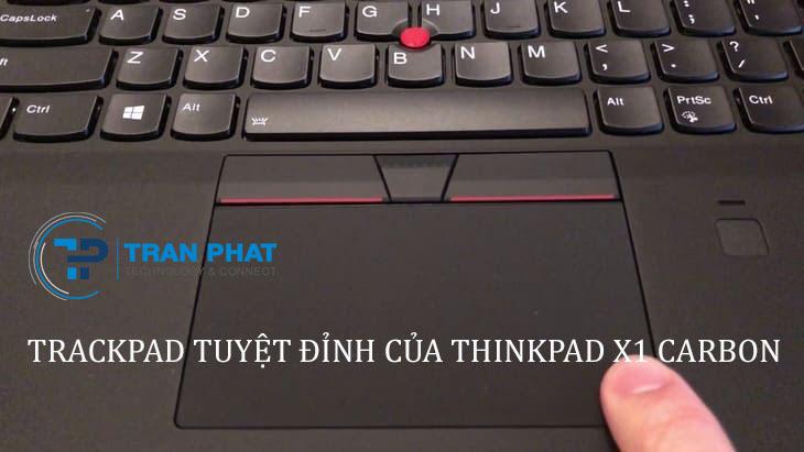 Trackpad tuyệt đỉnh của Thinkpad x1 carbon