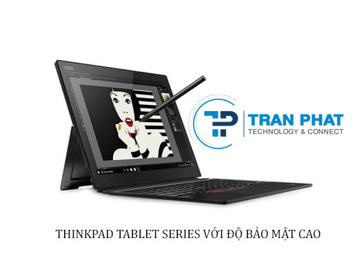 Các dòng Lenovo Thinkpad - Thinkpad Tablet Series