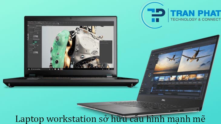 Laptop Workstation có cấu hình mạnh mẽ