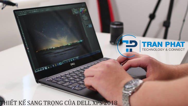 Thiết kế sang trọng của Dell XPS 13 2018